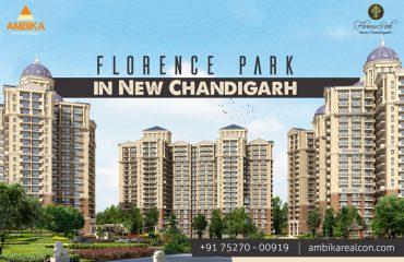 Ambika Florence Park new Chandigarh