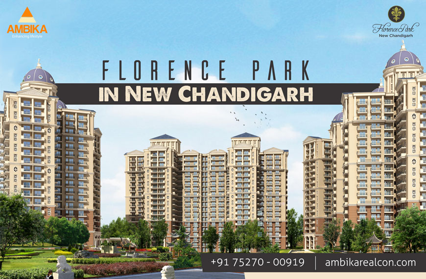 Ambika Florence Park new Chandigarh