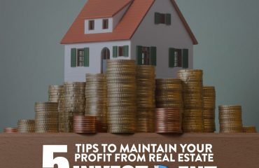 5 tips to maximise your profit from real estate investment
