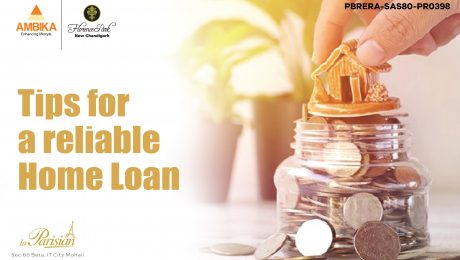 Tips for a Reliable Home Loan