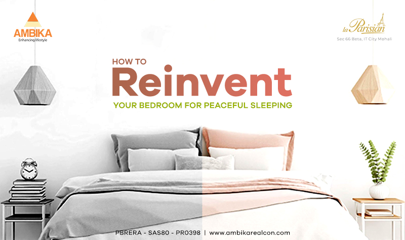 Reinvent your bedroom for peaceful sleeping