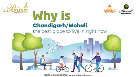 Why is ChandigarhMohali the Best Place to Live in Right Now