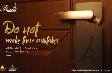 Do Not Make These Mistakes While Planning to buy Your New Home