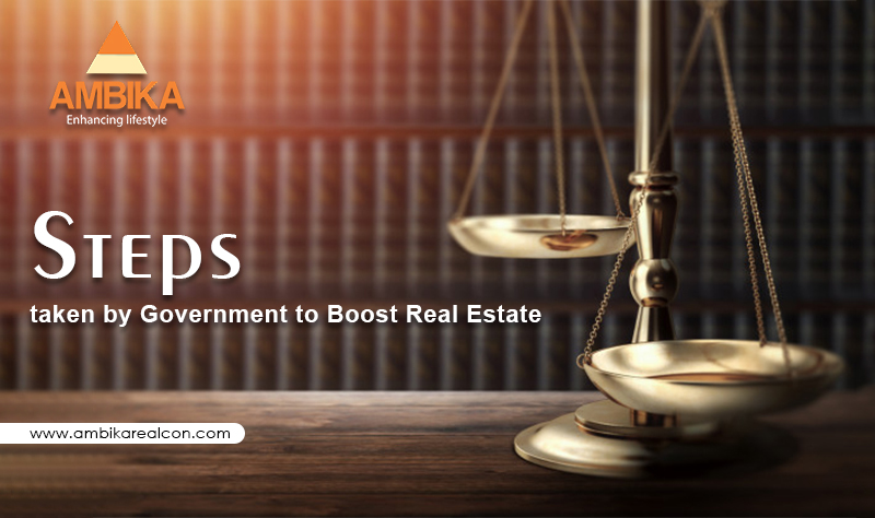 Steps Taken by Government to Boost Real Estate