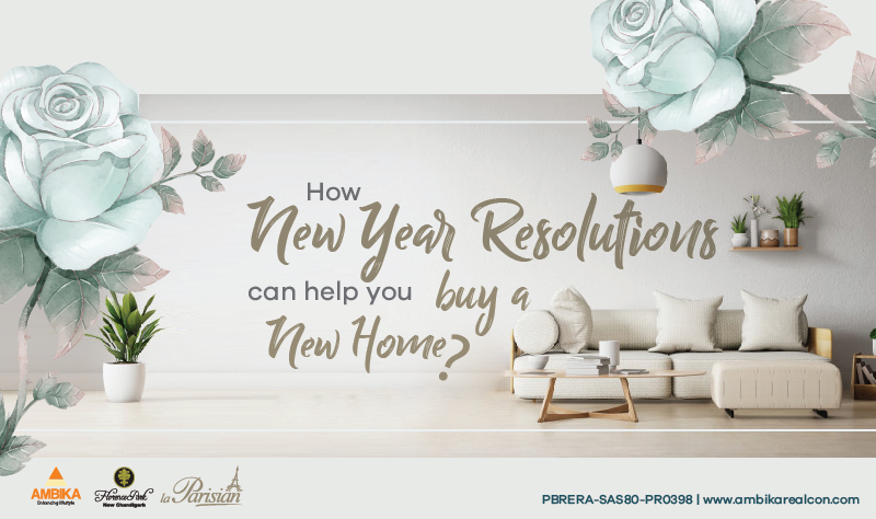 How New Year Resolutions can help you buy a New Home