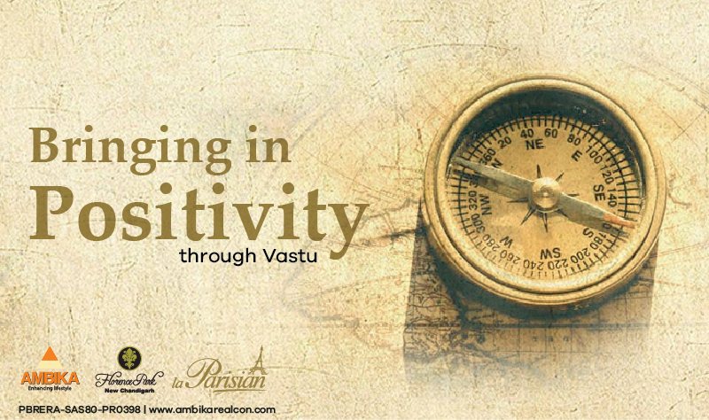 Bringing in Positivity through Vastu