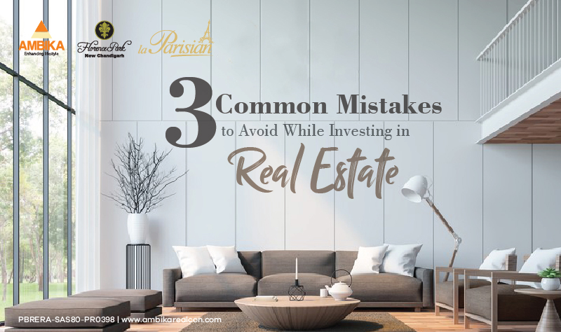 Common Mistakes to Avoid While Investing in Real Estate