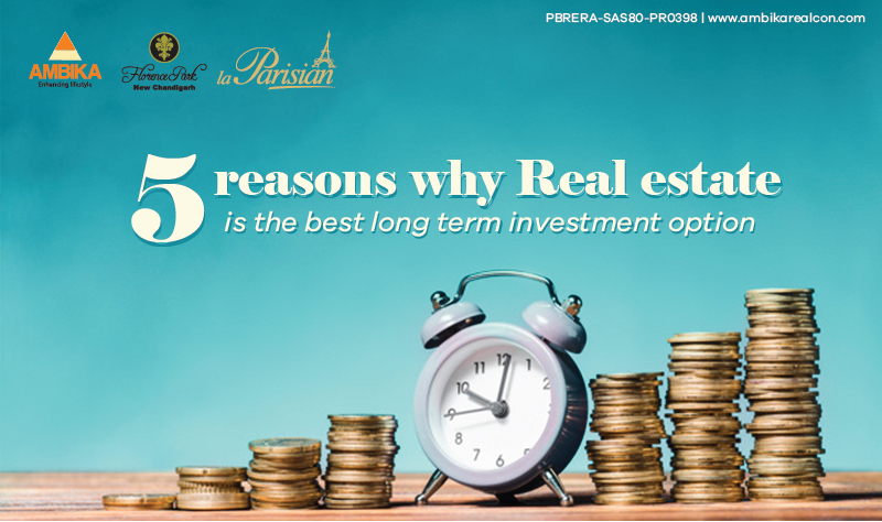 Why Real Estate is The Best Long Term Investment Option